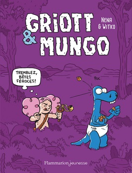griott-mungo-t2-tremblez-betes-froces-flammarion