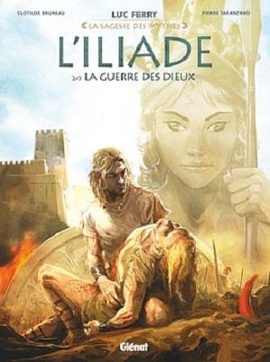 l-iliade-t2-la-guerre-des-dieux-sagesse-mythes-glenat