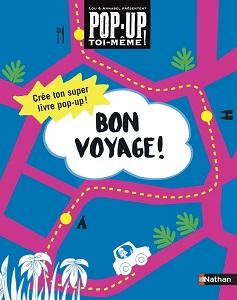 bon-voyage-pop-up-toi-meme-nathan