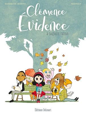 clemence-evidence-a-toujours-raison-delcourt