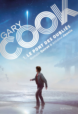 gary-cook-t1-le-pont-des-oublies-nathan