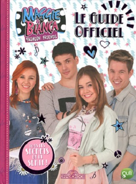 maggie-bianca-le-guide-officiel-livres-dragon-or