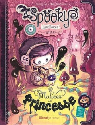 spooky-et-les-contes-de-travers-t3-malices-de-princesse-glenat
