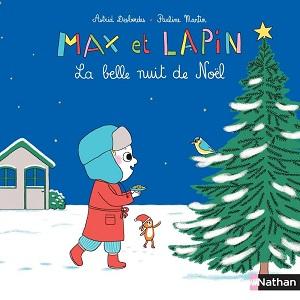 max-et-lapin-la-belle-nuit-noel-nathan