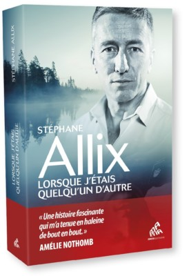 lorsque-jetais-quelquun-dautre-stephane-allix
