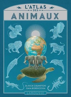 l-atlas-des-animaux-larousse