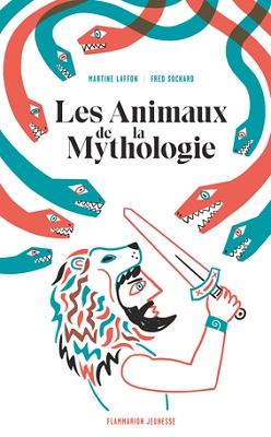 les-animaux-de-la-mythologie-flammarion