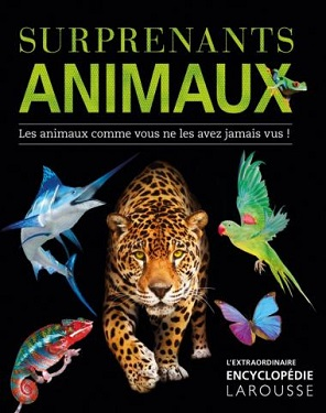 surprenants-animaux-encyclopedie-larousse