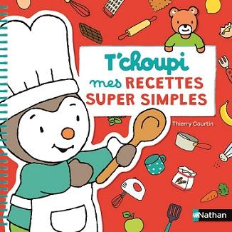 tchoupi-mes-recettes-super-simples-nathan