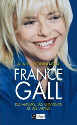 France Gall « Des Amours des chansons et des larmes