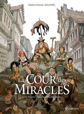 la-cour-des-miracles-premier-livre-anacreon-roi-gueux-soleil