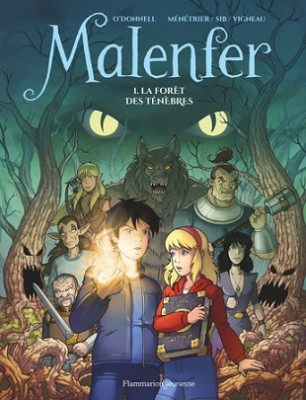 malenfer-t1-la-foret-des-tenebres-bd-flammarion