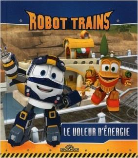 robot-trains-le-voleur-d-energie-livres-dragon-or