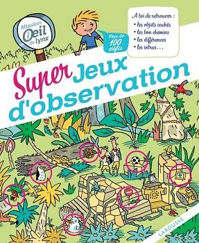 super-jeux-observation-oeil-lynx-larousse