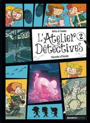 l-atelier-detectives-t2-secrets-ecole-bamboo