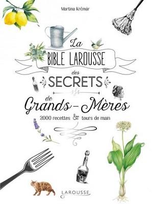 la-bible-larousse-des-secrets-de-grands-meres