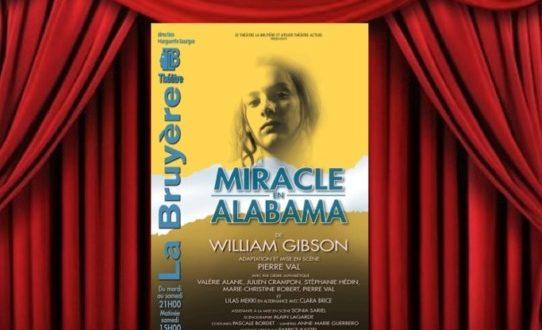 Miracle en Alabama au Théâtre La Bruyère jusqu'au 28 avril 2018