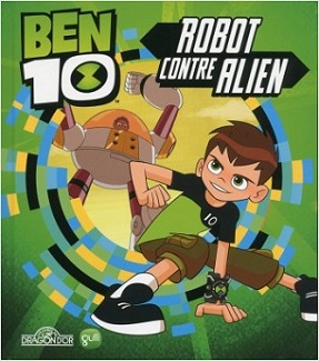 ben10-robot-contre-alien-livres-dragon-or