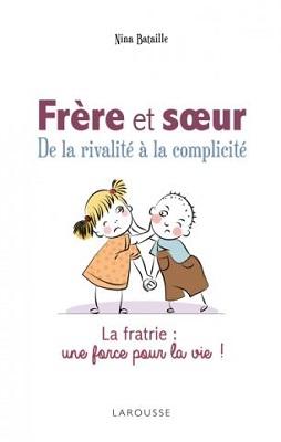 frere-et-soeur-rivalite-complicite-larousse