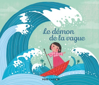 le-demon-de-la-vague-histoires-pere-castor-flammarion