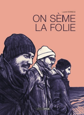 on-seme-la-folie-grand-angle