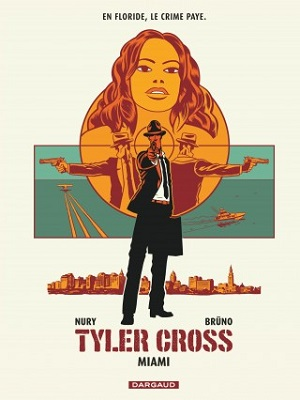 tyler-cross-t3-miami-dargaud