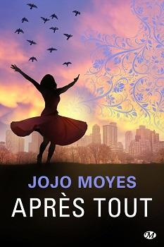 apres-tout-jojo-moyes-milady