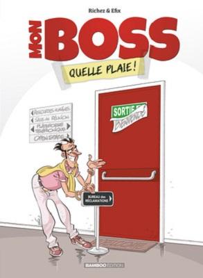 mon-boss-t1-quelle-plaie-bd-bamboo