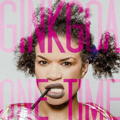 Ginkgoa - One Time