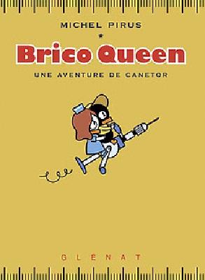 brico-queen-une-aventure-de-canetor-glenat