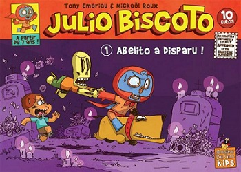 julio-biscoto-t1-abelito-a-disparu-monsieur-pop-corn
