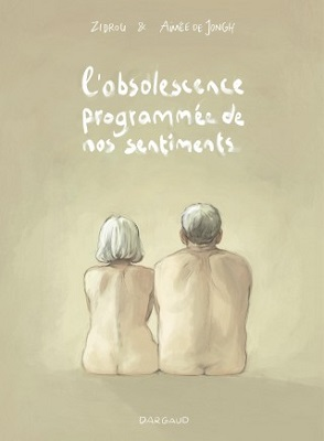 l-obsolescence-programmee-de-nos-sentiments-dargaud