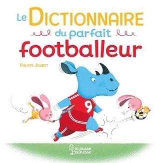 le-dictionnaire-du-parfait-footballeur-larousse