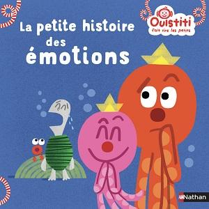 la-petite-histoire-des-émotions-ousititi-nathan