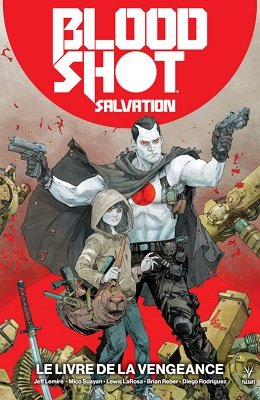 bloodshot-salvation-t1-livre-vengeance-bliss-comics