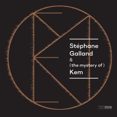 Stéphane Galland & (the mystery of) Kem,