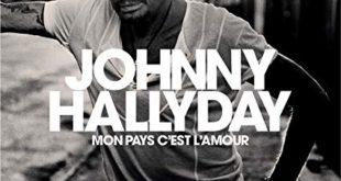 Mon Pays c'est l'amour Johnny Hallyday.j