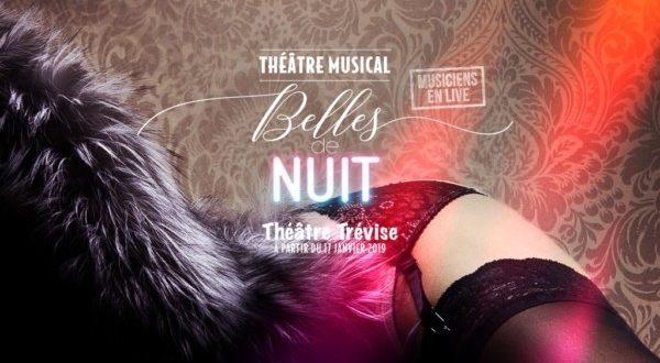 Belles de Nuit - Le musical au Théâtre Trévise