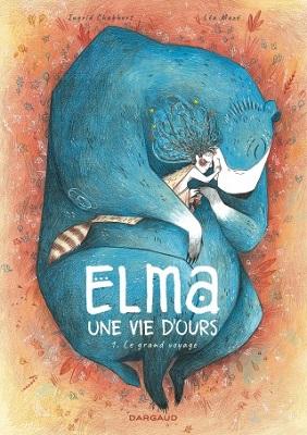 elma-une-vie-d-ours-t1-le-grand-voyage-dargaud