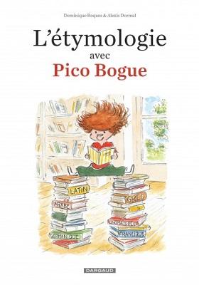 etymologie-avec-pico-bogue-t1-dargaud