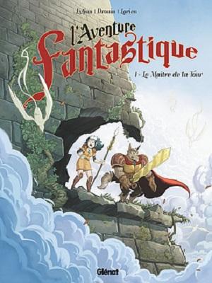 l-aventure-fantastique-t1-le-maitre-de-la-tour-glenat