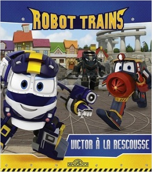 robot-trains-victor-a-la-rescousse-livres-dragon-or