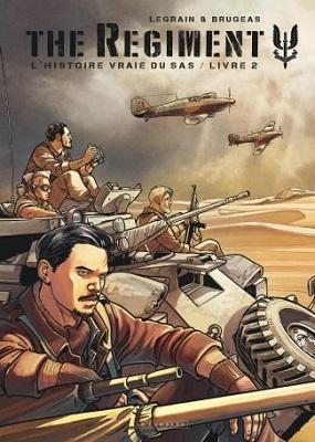 the-regiment-l-histoire-vraie-sas-livre-2-le-lombard