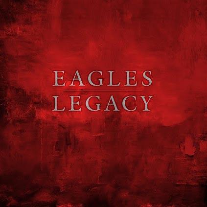 Eagles, 'Legacy'
