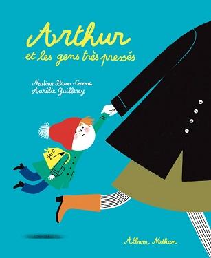 arthur-et-les-gens-tres-presses-album-nathan