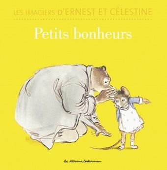 imagiers-ernest-celestine-petits-bonheurs-casterman