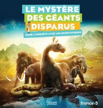 le-mystere-des-geants-disparus-larousse