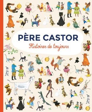 pere-castor-histoires-de-toujours-recueil-flammarion