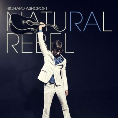 Richard Ashcroft, Natural Rebel