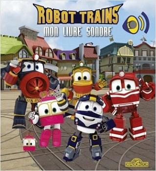 robot-trains-mon-livre-sonore-livres-dron-or